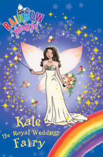 Rainbow Magic : Kate the Royal Wedding Fairy - Daisy Meadows