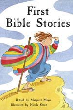 First Bible Stories - Margaret Mayo