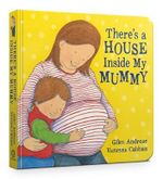 There's a House Inside My Mummy - Giles Andreae
