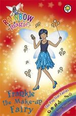 Frankie the Make-up Fairy  : The Rainbow Magic Series : Book 117 - The Pop Star Fairies - Daisy Meadows