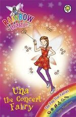 Una the Concert Fairy : The Rainbow Magic Series : Book 119 - The Pop Star Fairies - Daisy Meadows