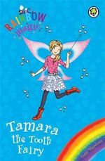 Tamara the Tooth Fairy : The Rainbow Magic Series : The Holiday Fairies : Book 22 - Daisy Meadows
