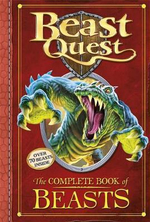 Beast Quest : The Complete Book of Beasts : Over 70 Beasts Inside - Adam Blade
