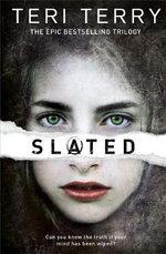 Slated : Slated : Book 1 - Teri Terry