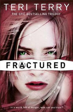 Fractured : Slated : Book 2 - Teri Terry