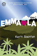Emma Hearts LA : Another Glamourous Love Story From The Author of Jesse Hearts NYC - Keris Stainton