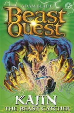 Kajin the Beast Catcher : Beast Quest - The Darkest Hour : Book 68 - Adam Blade