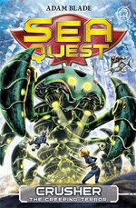 Crusher the Creeping Terror : Sea Quest : Book 7 - Adam Blade