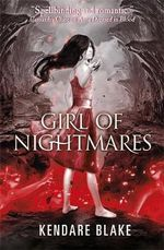 Girl of Nightmares : Anna Series : Book 2 - Kendare Blake