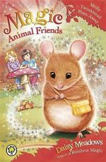 Molly Twinkletail Runs Away : Magic Animal Friends Series : Book 2 - Daisy Meadows
