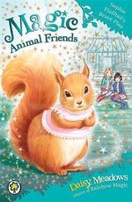 Sophie Flufftail's Brave Plan : Magic Animal Friends Series : Book 5 - Daisy Meadows