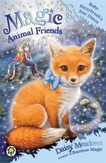 Ruby Fuzzybrush's Star Dance : Magic Animal Friends Series : Book 7 - Daisy Meadows