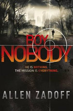 Boy Nobody : Boy Nobody Series : Book 1 - Allen Zadoff