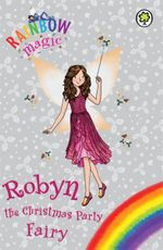 Robyn the Christmas Party Fairy - Daisy Meadows