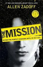 The Mission : Boy Nobody - Allen Zadoff