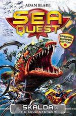 Skalda the Soul Stealer : Sea Quest : Book 2 - Adam Blade