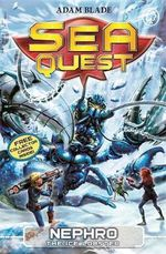 Nephro the Ice Lobster : Sea Quest : Book 10 - Adam Blade