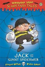 Jack and the Giant Spiderweb - Laurence Anholt
