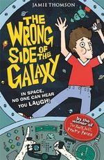 The Wrong Side of the Galaxy - Jamie Thomson