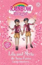 Rainbow Magic : Lila and Myla the Twins Fairies : Rainbow Magic Series : Book 550 - Daisy Meadows