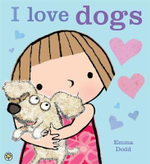 I Love Dogs! - Emma Dodd