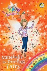 Anabelle the Drawing Fairy : Rainbow Magic : The Magical Craft Fairies : Book 142 - Daisy Meadows