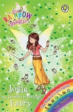 Josie The Jewellery-Making Fairy : Rainbow Magic : The Magical Craft Fairies : Book 144 - Daisy Meadows