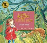 Katie's Picture Show - James Mayhew