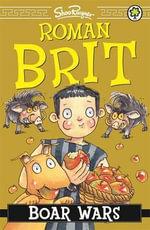 Boar Wars : Roman Brit - Shoo Rayner