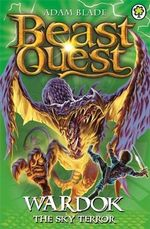Wardok the Sky Terror : Beast Quest - Adam Blade