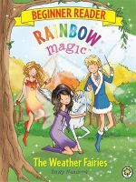 The Weather Fairies : Rainbow Magic Series : Number 1593 - Daisy Meadows