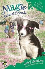 Evie Scruffypup's Surprise : Magic Animal Friends Series : Book 10 - Daisy Meadows