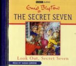 Look Out, Secret Seven - Enid Blyton