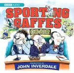 Sporting Gaffes - John Inverdale