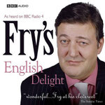 Fry's English Delight - Stephen Fry