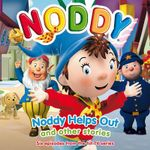 Noddy Helps Out and Other Stories : No. 3 - Enid Blyton