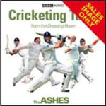 Cricketing Tales from the Dressing Room : The Ashes Special - BBC Audiobooks Ltd