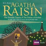 Agatha Raisin : The Terrible Tourist: AND The Fairies of Fryfam - M C Beaton
