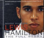 Lewis Hamilton : The Full Story - Mark Hughes
