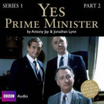 Yes Prime Minister : Series 1 Prt. 2 - Lyn Jay