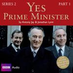 Yes Prime Minister : Series 2 Prt. 1 - Antony Jay
