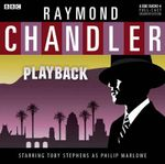 Playback : Classic Chandler - Raymond Chandler