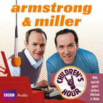 Armstrong and Miller : Children's Hour - Alexander Armstrong