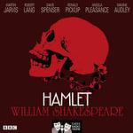 Hamlet : Classic Radio Theatre Series - William Shakespeare