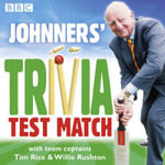 Brian Johnston - Johnners : Trivia Test Match - Peter Hickey