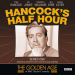 Hancock's Half Hour : Series 1 - Ray Galton