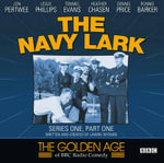 The Navy Lark : Series 1, Pt. 1 - Lawrie Wyman