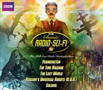 Classic Radio Science Fiction : Five Full Cast Radio Dramatizations - Mary Wollstonecraft Shelley