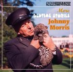Johnny Morris Reads More Bedtime Stories : Vintage Beeb - Johnny Morris