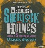 The Memoirs of Sherlock Holmes : A Complete & Unabridged Reading - Sir Derek Jacobi